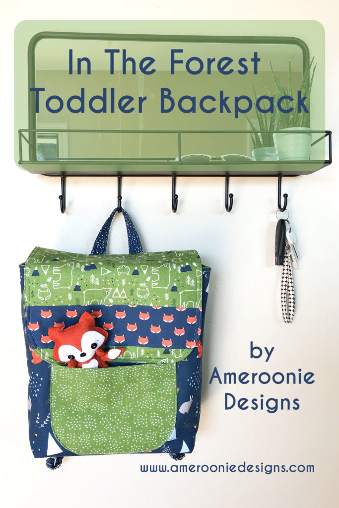 In the Forest – Toddler Backpack and Pillow + Tutorial!